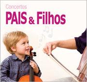 """concerto """"Pais & Filhos"""""""