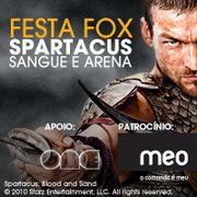 FESTAS: FOX Spartacus, Sangue e Arena