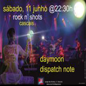 MÚSICA: Daymoon e Dispatch Note ao vivo no Rock n Shots
