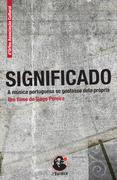 CINEMA: Significado: a música portuguesa se gostasse dela própria