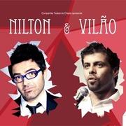 ESPECTÁCULOS: Nilton & Vilão