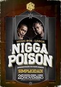 NOITE: Nigga Poison