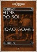 NOITE: Funk do Boi & João Gomes
