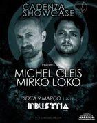 NOITE: Cadenza Showcase com Michel Cleis e Mirko Loko