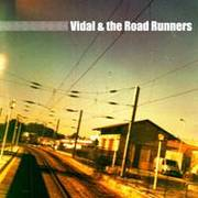 MÚSICA: Vidal & The Road Runners
