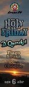 NOITE: Holy Friday ♥ D.Quershot