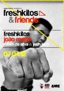 NOITE: Freshkitos & Friends