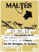 MÚSICA: Maltês Lançamento EP