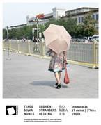EXPOSIÇÕES: Broken Strangers Beijing, de Tiago Silva Nunes