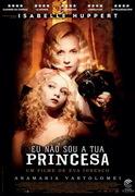 CINEMA: Eu Não Sou a Tua Princesa