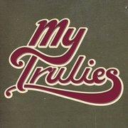 MÚSICA: My Trulies