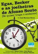 TEATRO: Egas, Becker e as Joelheiras de Afonso Souto