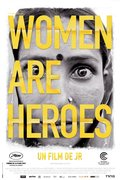CINEMA: Women Are Heroes