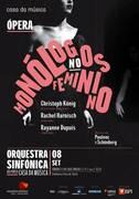 ESPECTÁCULOS: Ópera Monólogos no Feminino