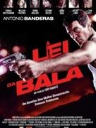 CINEMA: À Lei da Bala