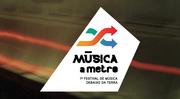 FESTIVAIS: Música a Metro