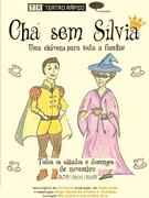 CRIANÇAS: Chá sem Silvia