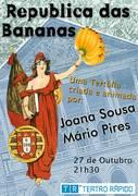 """TERTÚLIA: """"A Republica das Bananas"""""""