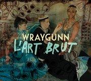 MÚSICA: Wraygunn