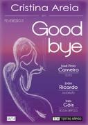 TEATRO: Goodbye