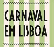 FESTAS: 15º Carnaval de Lisboa, com Chapitô e Orelha Negra