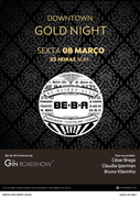 NOITE: Downtown Gold Night