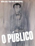 "TEATRO: ""O Público"""