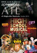 """CRIANÇAS: ATL Férias """"A Magia dos Musicais"""""""
