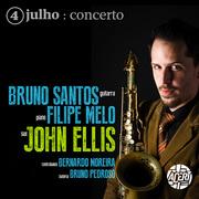 MÚSICA: Filipe Melo + Bruno Santos com John Ellis