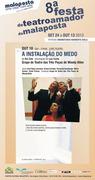 TEATRO: A Instalação do Medo - 8ª Festa do Teatro Amador @ Centro Cultural da Malaposta