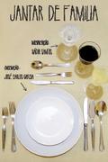 TEATRO: Jantar de Família