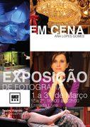 EXPOSIÇÕES: Fotografia de Cena de Ana Lopes Gomes