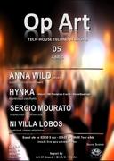 NOITE: Anna Wild, Hynka, Sérgio Mourato, Dj Ni Villa-Lobos