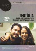 """JOANA AMENDOEIRA & BRUNO FONSECA - """" TERTÚLIA """""""