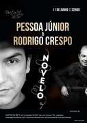 MÚSICA: Pessoa Júnior & Rodrigo Crespo