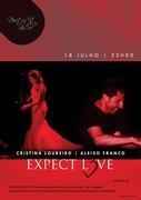 MÚSICA:EXPECT LOVE - CRISTINA LOUREIRO & ALEIXO FRANCO