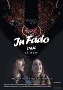 "MÚSICA: CONCERTOS ""IN FADO"" - FERNANDA PAULO & PEDRO CARNEIRO SILVA"