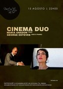 CINEMA DUO - MARIA ANADON & GEORGE ESTEVES