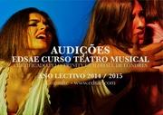 FORMAÇÃO: Audições para o Curso de Teatro Musical | EDSAE, Escola de Teatro Musical