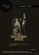 MÚSICA: The Drowning Bride