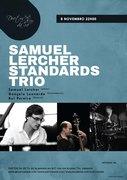 MÚSICA: Samuel Lercher Standard Trio