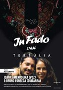 MÚSICA: IN FADO - Joana Amendoeira & Bruno Fonseca - Tertúlia