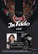 MÚSICA: IN FADO - Nadine Brás & Diogo Martins, Convidado Artur Mendes