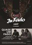 """MÚSICA: """"Quase um Fado"""" - Nadine Brás, Diogo Martins & Artur Mendes - IN FADO"""