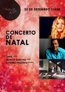 MÚSICA: Concerto de Natal - Zana, Marco Quelhas & Pedro Polónio