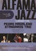 MÚSICA: Pedro Madaleno Standards Trio - Alfama Jazz