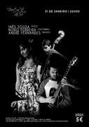 MÚSICA: Inês Sousa, Nuno Ferreira & André Fernandes