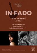 MÚSICA:Fado Inverso  - Concertos IN FADO