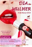 FESTAS: Dia da Mulher 8 de Março