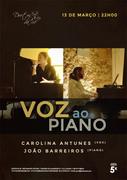 MÚSICA: Voz ao Piano - Carolina Antunes & João Barreiros